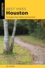 Best Hikes Houston : The Greatest Views, Wildlife, and Forest Strolls - eBook