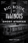 The Big Book of Illinois Ghost Stories - eBook