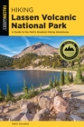 Hiking Lassen Volcanic National Park : A Guide To The Park's Greatest Hiking Adventures - eBook