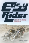 Easy Rider : 50 Years Looking for America - Book