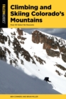 Climbing and Skiing Colorado's Mountains : Over 50 Select Ski Descents - eBook