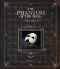 The Phantom of the Opera : Behind the Scenes at the Palais Garnier - Book