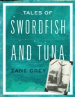 Tales of Swordfish and Tuna - Book