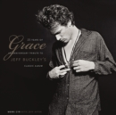 25 Years of Grace : An Anniversary Tribute to Jeff Buckley's Classic Album - Book