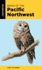 Birds of the Pacific Northwest - Book