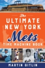 The Ultimate New York Mets Time Machine Book - eBook