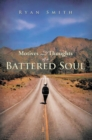 Motives and Thoughts of a Battered Soul - eBook