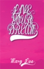 Live Your Dream - eBook