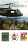 Walk Tall : With the 2Nd Battalion 1St Arvn Regiment - eBook