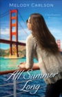 All Summer Long (Follow Your Heart) : A San Francisco Romance - eBook