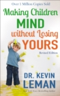 Making Children Mind without Losing Yours - eBook