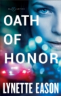 Oath of Honor (Blue Justice Book #1) - eBook
