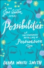 Possibilities (The Jane Austen Series) : A Contemporary Retelling of Persuasion - eBook
