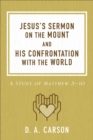 Jesus's Sermon on the Mount and His Confrontation with the World : A Study of Matthew 5-10 - eBook