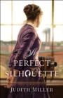 A Perfect Silhouette - eBook
