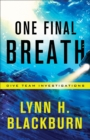 One Final Breath (Dive Team Investigations Book #3) - eBook