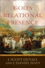 God's Relational Presence : The Cohesive Center of Biblical Theology - eBook