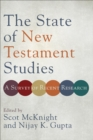 The State of New Testament Studies : A Survey of Recent Research - eBook