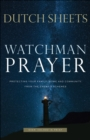 Watchman Prayer : Protecting Your Family, Home and Community from the Enemy's Schemes - eBook
