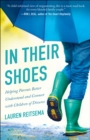 In Their Shoes : Helping Parents Better Understand and Connect with Children of Divorce - eBook