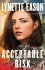 Acceptable Risk (Danger Never Sleeps Book #2) - eBook