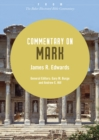Commentary on Mark : From The Baker Illustrated Bible Commentary - eBook