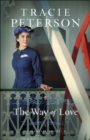 The Way of Love (Willamette Brides Book #2) - eBook