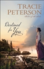 Destined for You (Ladies of the Lake) - eBook