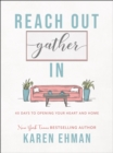 Reach Out, Gather In : 40 Days to Opening Your Heart and Home - eBook