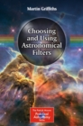 Choosing and Using Astronomical Filters - eBook