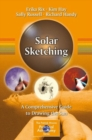 Solar Sketching : A Comprehensive Guide to Drawing the Sun - Book