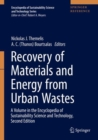 Recovery of Materials and Energy from Urban Wastes : A Volume in the Encyclopedia of Sustainability Science and Technology, Second Edition - Book