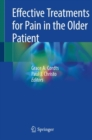 Effective Treatments for Pain in the Older Patient - Book