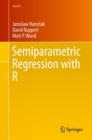 Semiparametric Regression with R - Book