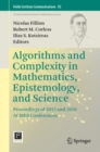 Algorithms and Complexity in Mathematics, Epistemology, and Science : Proceedings of 2015 and 2016 ACMES Conferences - eBook