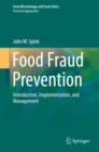 Food Fraud Prevention : Introduction, Implementation, and Management - eBook