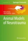 Animal Models of Neurotrauma - Book