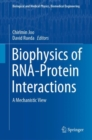 Biophysics of RNA-Protein Interactions : A Mechanistic View - Book