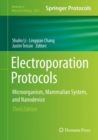 Electroporation Protocols : Microorganism, Mammalian system, and Nanodevice - Book