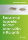 Fundamental approaches to screen abnormalities in Drosophila - Book