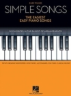 Simple Songs : The Easiest Easy Piano Songs - Book
