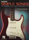 More Simple Songs : The Easiest Easy Guitar Songbook Ever - Book