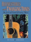 Rhinestones and Twanging Tones : The Look and Sound of Country Music - Book