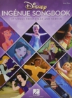 Disney Ingenue Songbook : 27 Songs From Stage And Screen - Book