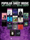 Popular Sheet Music : 30 Hits From 2015-2017 - Book