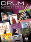 Drum Chart Hits - 30 Transcriptions Of Popular Songs - Book