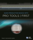 Audio Production Basics With Pro Tools First - Book