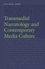 Transmedial Narratology and Contemporary Media Culture - Book