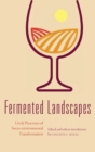 Fermented Landscapes : Lively Processes of Socio-environmental Transformation - Book