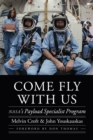 Come Fly with Us : NASA's Payload Specialist Program - eBook